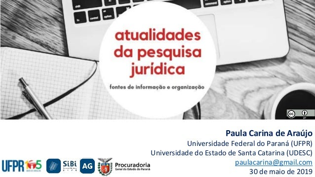 Paula Carina de Araújo Universidade Federal do Paraná (UFPR) Universidade do Estado de Santa Catarina (UDESC) paulacarina@...