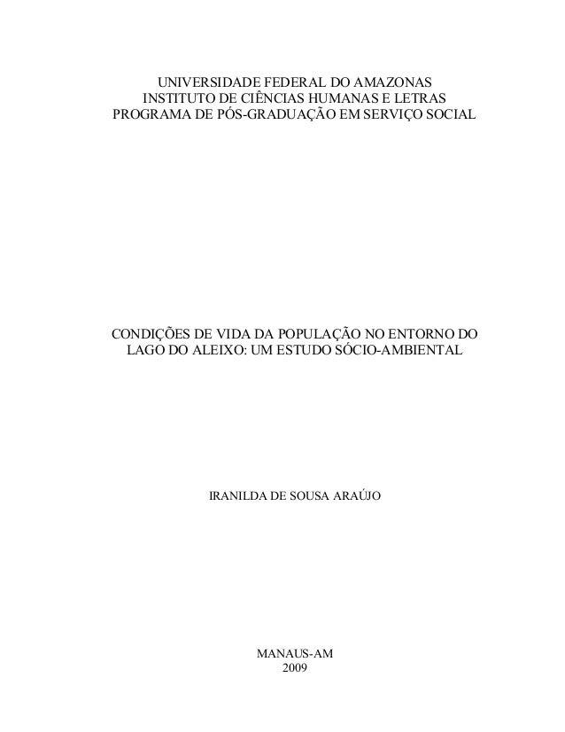 UNIVERSIDADE FEDERAL DO AMAZONAS INSTITUTO DE CIÊNCIAS HUMANAS E LETRAS PROGRAMA DE PÓS-GRADUAÇÃO EM SERVIÇO SOCIAL CONDIÇ...