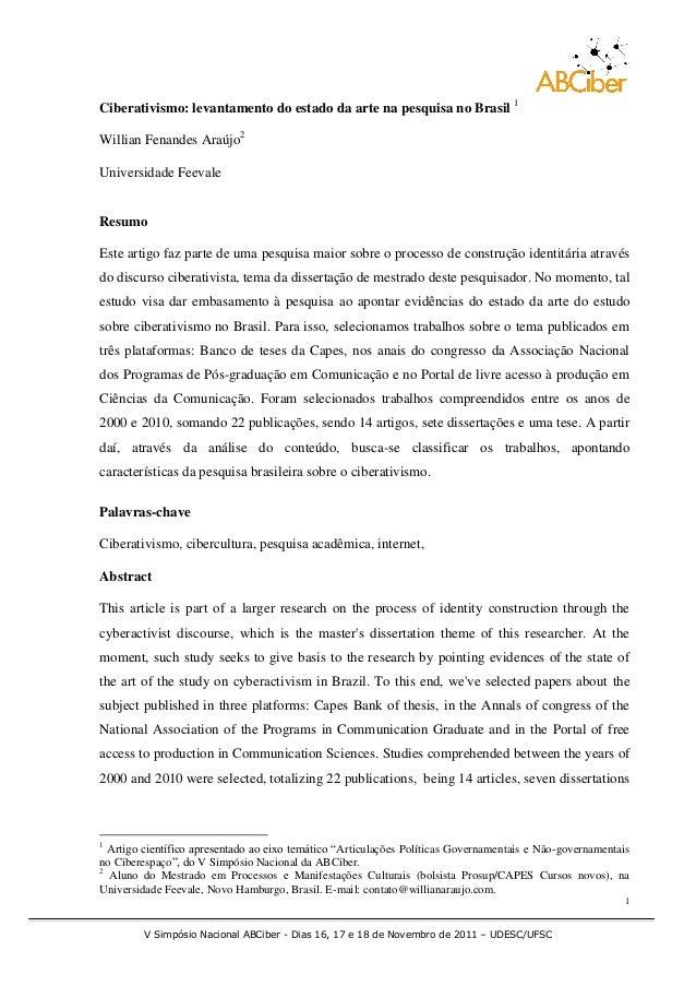 Ciberativismo: levantamento do estado da arte na pesquisa no Brasil 1Willian Fenandes Araújo2Universidade FeevaleResumoEst...