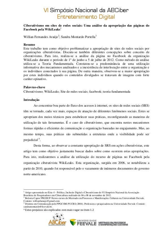 Ciberativismo em sites de redes sociais: Uma análise da apropriação das páginas doFacebook pela WikiLeaks1Willian Fernande...