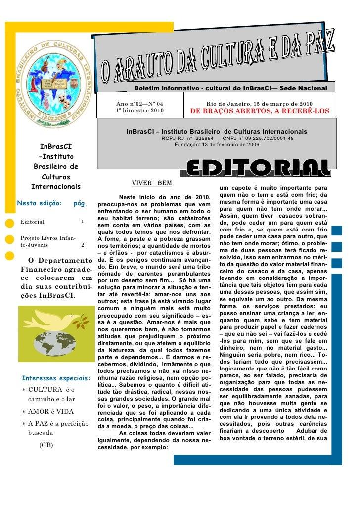 Boletim informativo - cultural do InBrasCI— Sede Nacional                                Ano nº02—Nº 04                   ...