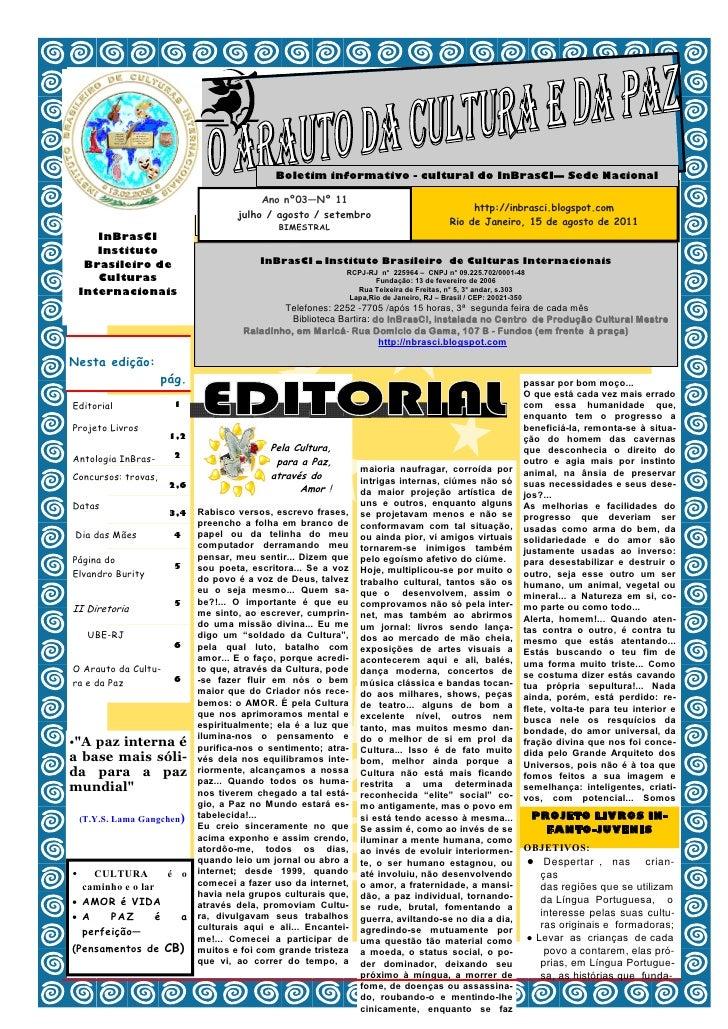 Boletim informativo - cultural do InBrasCI— Sede Nacional                                          Ano nº03—Nº 11         ...