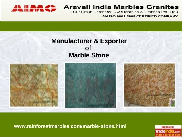 Manufacturer & Exporter of Marble Stone  www.rainforestmarbles.com/marble-stone.html