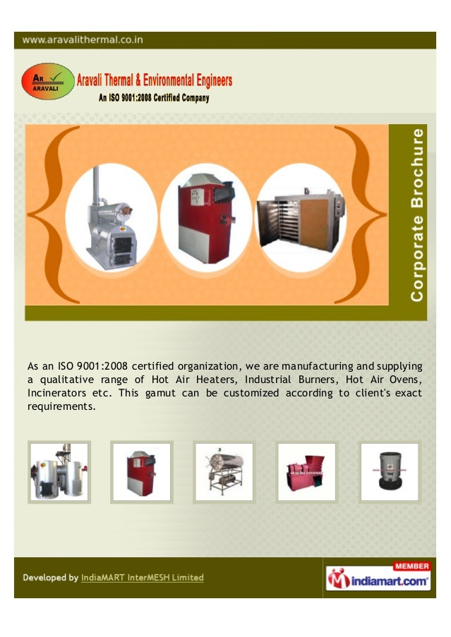 As an ISO 9001:2008 certified organization, we are manufacturing and supplyinga qualitative range of Hot Air Heaters, Indu...