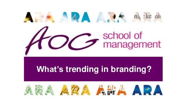 What's trending in branding?