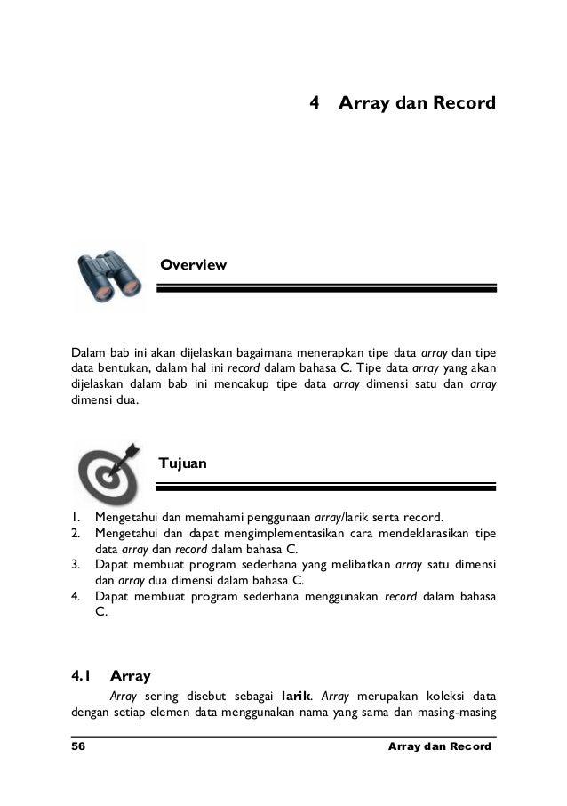 4 Array dan Record                OverviewDalam bab ini akan dijelaskan bagaimana menerapkan tipe data array dan tipedata ...