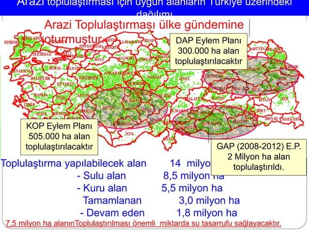 Arazi toplulaştırması için uygun alanların Türkiye üzerindeki dağılımı Toplulaştırma yapılabilecek alan 14 milyon ha - Sul...