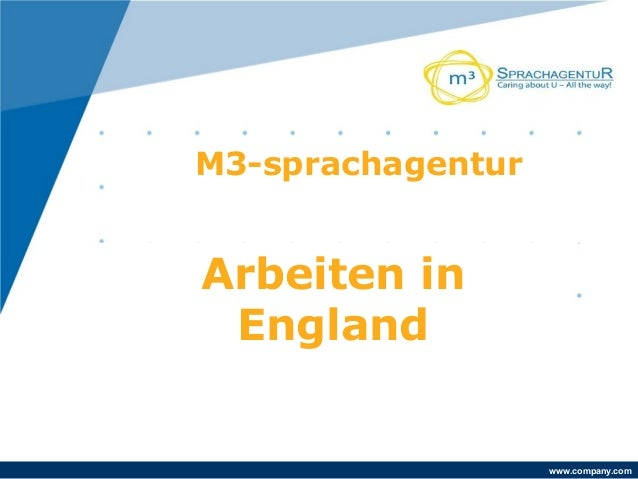 www.company.com Arbeiten in England M3-sprachagentur