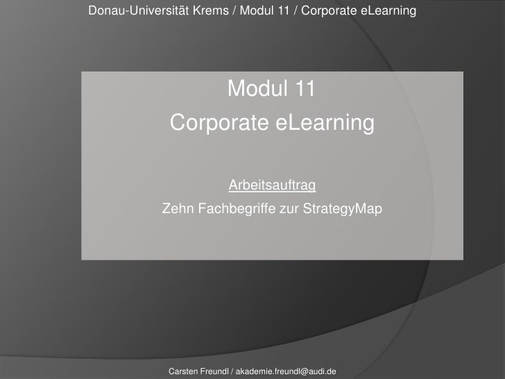 Donau-Universität Krems / Modul 11 / Corporate eLearning<br />Modul 11<br />Corporate eLearning<br />Arbeitsauftrag<br />Z...