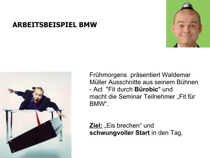 """Frühmorgens präsentiert Waldemar Müller Ausschnitte aus seinem Bühnen - Act  """" Fit durch  Bürobic """"   und   ma..."""