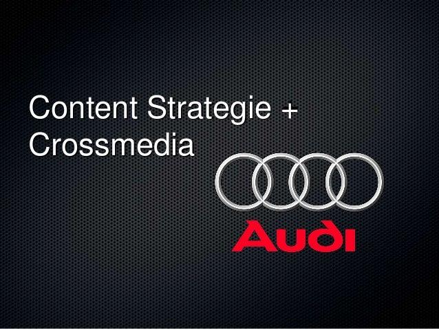 Content Strategie +Crossmedia