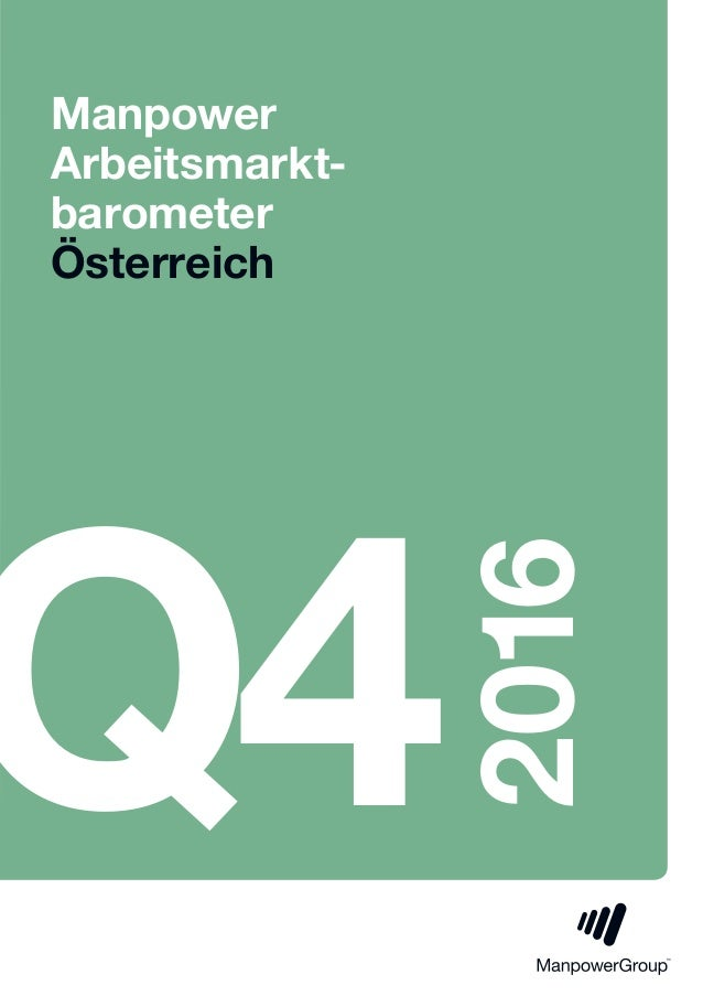 Manpower Arbeitsmarkt- barometer Österreich Q4 2016
