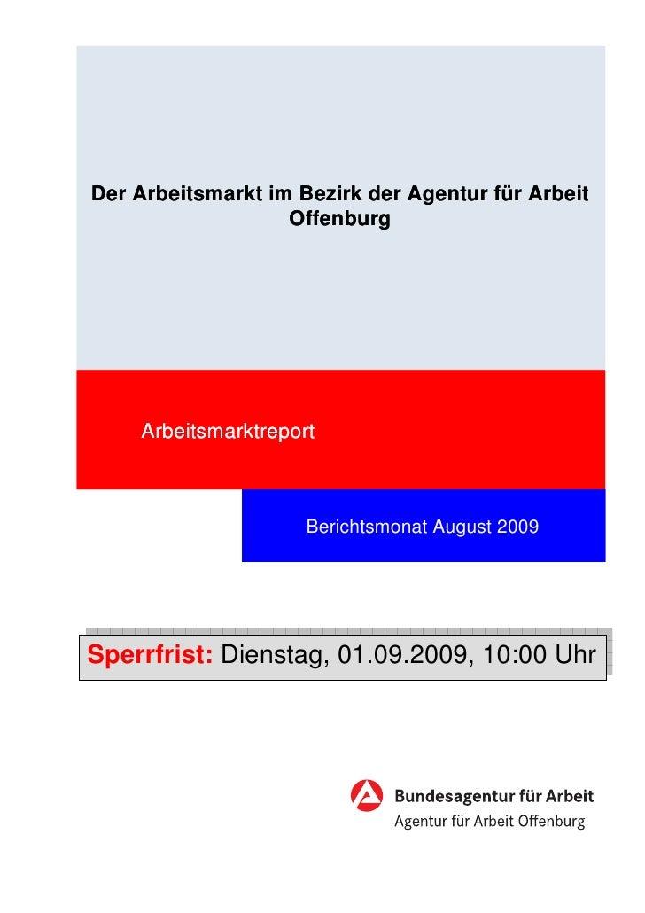 Der Arbeitsmarkt im Bezirk der Agentur für Arbeit                   Offenburg    Arbeitsmarktreport                     Be...