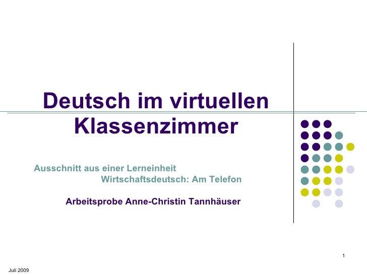 Deutsch im virtuellen                Klassenzimmer             Ausschnitt aus einer Lerneinheit                           ...