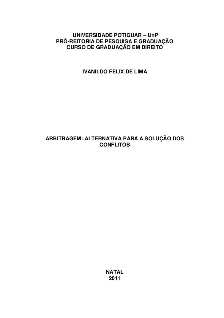 UNIVERSIDADE POTIGUAR – UnP   PRÓ-REITORIA DE PESQUISA E GRADUAÇÃO      CURSO DE GRADUAÇÃO EM DIREITO           IVANILDO F...