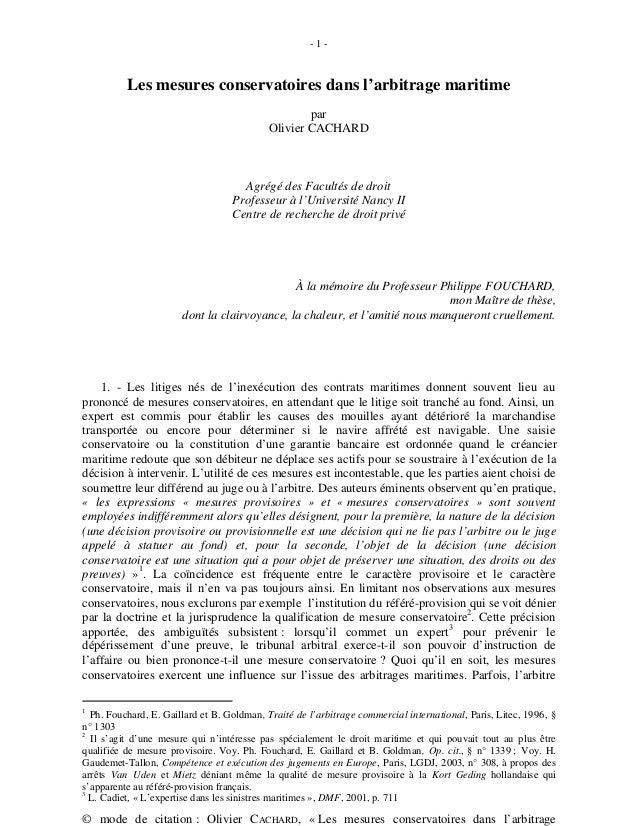 - 1 - © mode de citation : Olivier CACHARD, « Les mesures conservatoires dans l'arbitrage Les mesures conservatoires dans ...