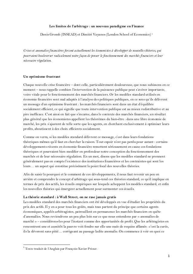 1  Les limites de l'arbitrage : un nouveau paradigme en Finance Denis Gromb (INSEAD) et Dimitri Vayanos (London School o...