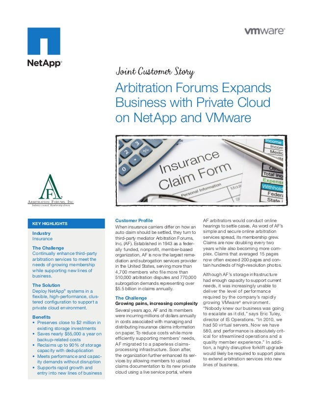 Joint Customer Story Arbitration Forums Expands Business with Private Cloud on NetApp and VMware Customer Profile When ins...