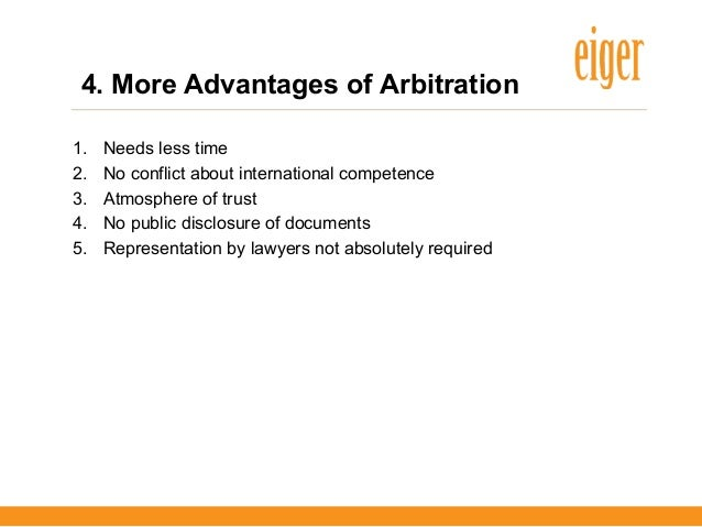advantages and disadvantages of arbitration Binding arbitration: advantages & disadvantages click below to view a public service announcement about alternative dispute resolution that is part of a.