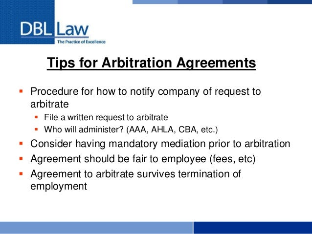 Arbitration of employment claims the basics 12 tips for arbitration agreements platinumwayz