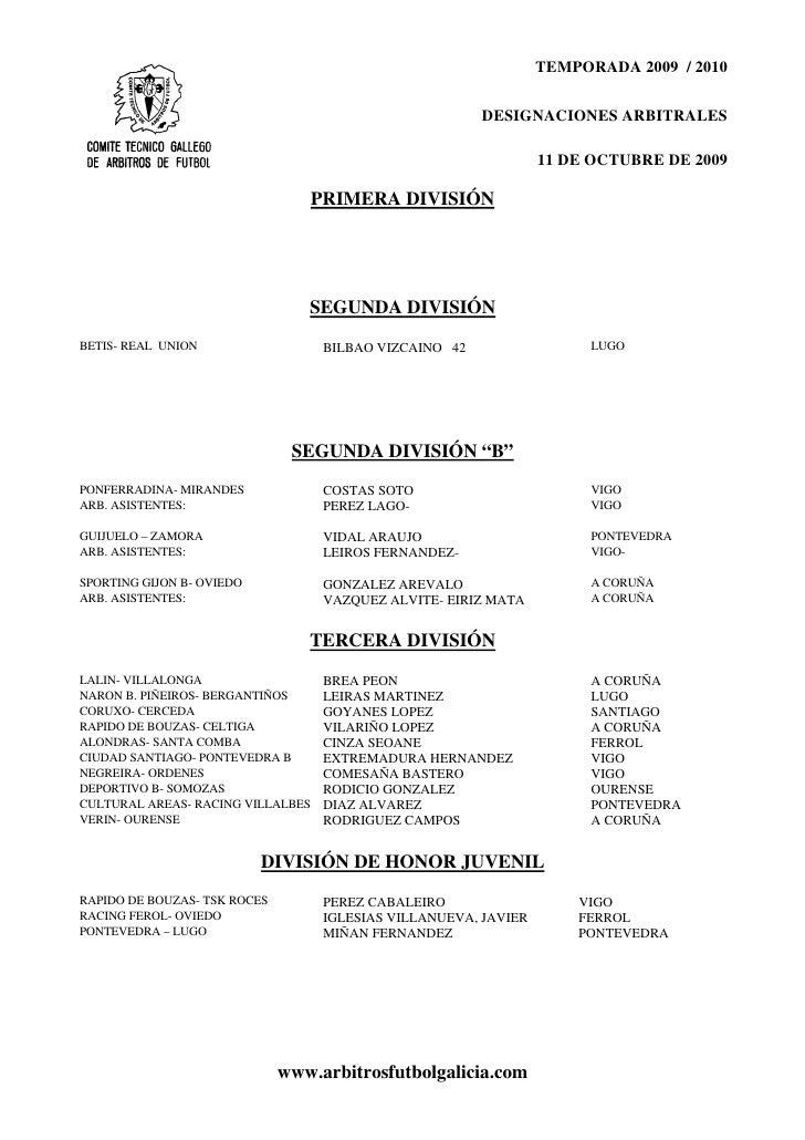 TEMPORADA 2009 / 2010                                                            DESIGNACIONES ARBITRALES                 ...