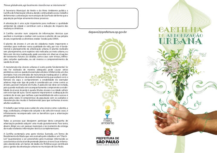 """""""Pensar globalmente, agir localmente e transformar-se interiormente""""A Secretaria Municipal do Verde e do Meio Ambiente pub..."""