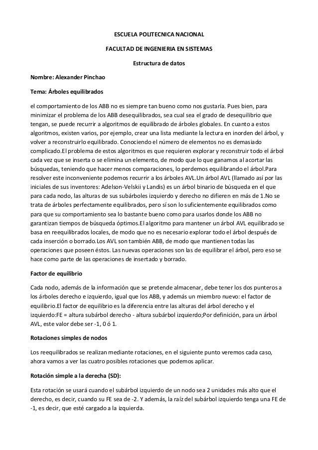 ESCUELA POLITECNICA NACIONALFACULTAD DE INGENIERIA EN SISTEMASEstructura de datosNombre: Alexander PinchaoTema: Árboles eq...