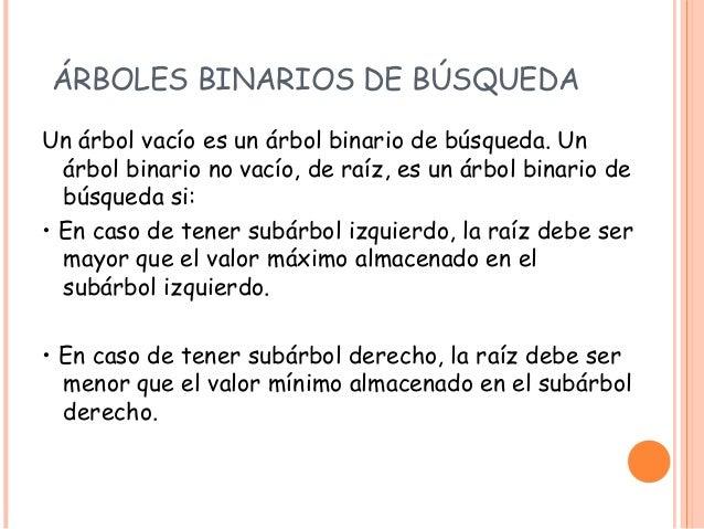 Arboles binarios for Caracteristicas de arboles frondosos