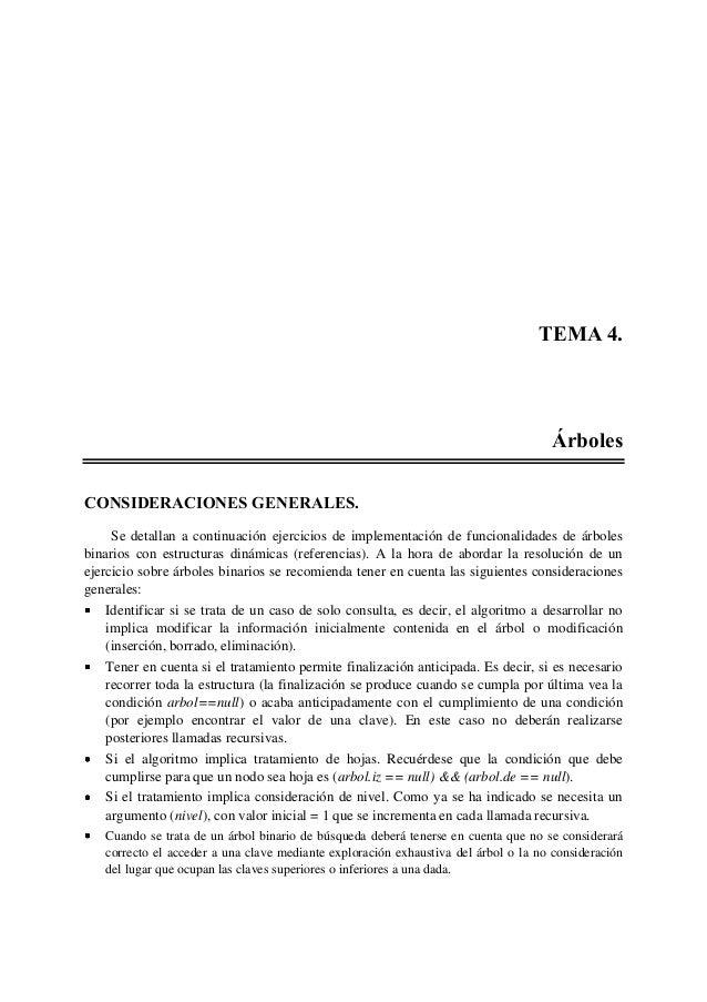 TEMA 4. Árboles CONSIDERACIONES GENERALES. Se detallan a continuación ejercicios de implementación de funcionalidades de á...