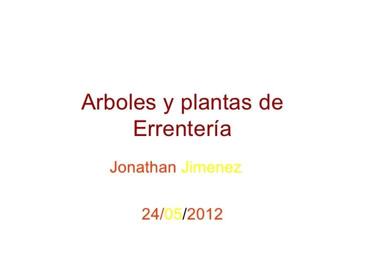 Arboles y plantas de     Errentería  Jonathan Jimenez     24/05/2012