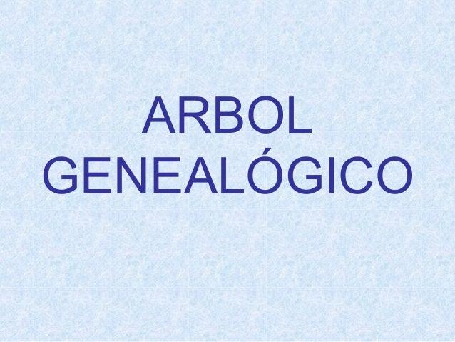 ARBOLGENEALÓGICO
