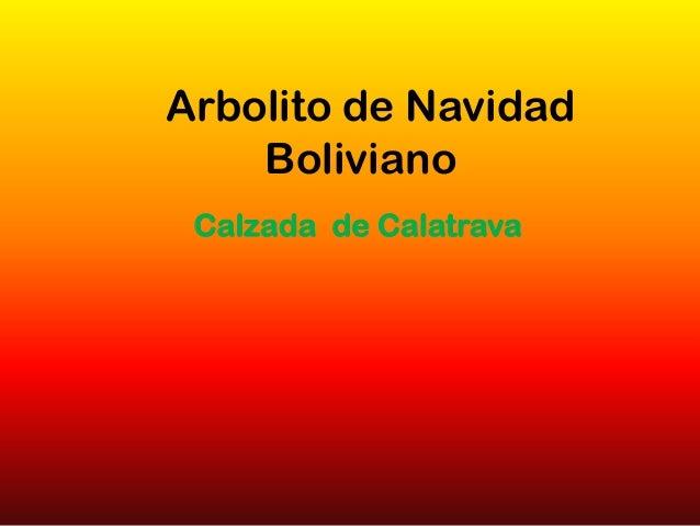 Arbolito de Navidad Boliviano Calzada de Calatrava