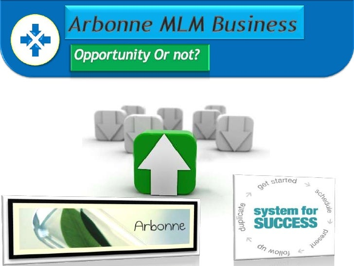 Arbonne MLM Business<br />Opportunity Or not?<br />