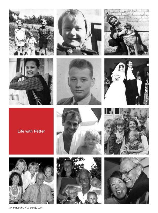 Life with Petter 1.800.ARBONNE ARBONNE.COM