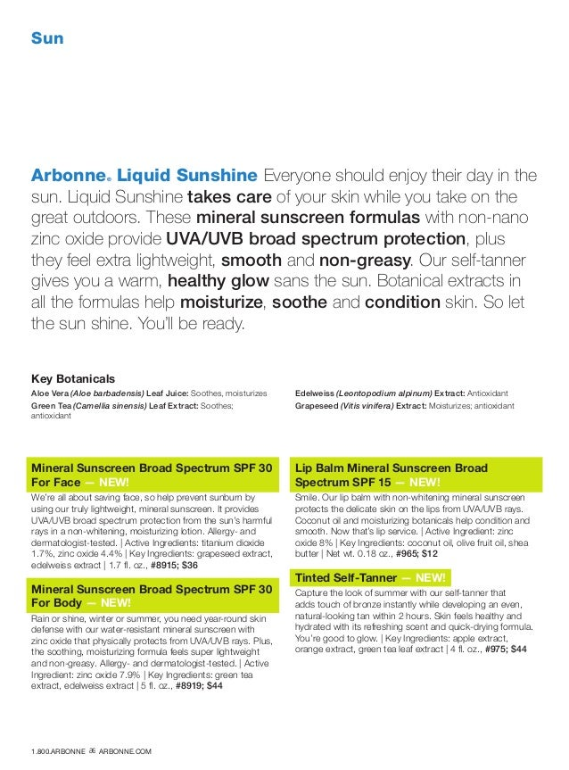 Sun Arbonne® Liquid Sunshine Everyone should enjoy their day in the sun. Liquid Sunshine takes care of your skin while you...