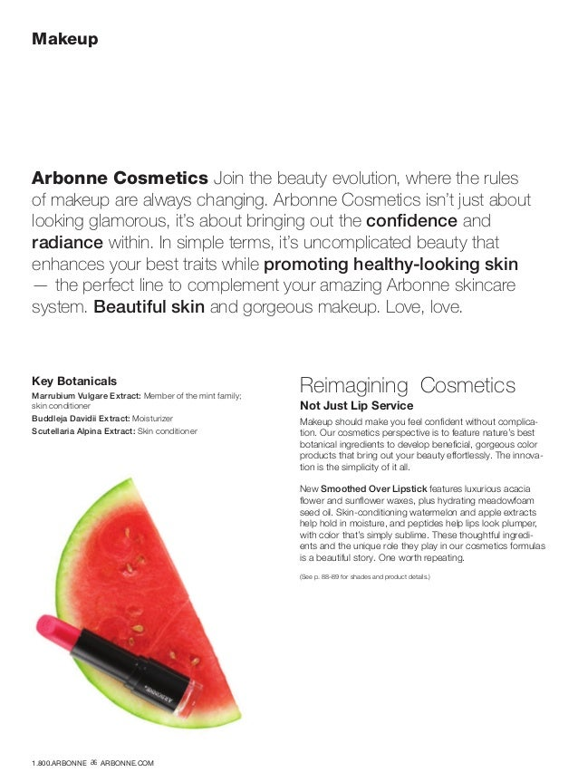 Makeup Arbonne Cosmetics Join the beauty evolution, where the rules of makeup are always changing. Arbonne Cosmetics isn't...