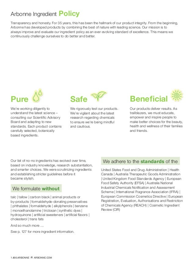 Transparency and honesty. For 35 years, this has been the hallmark of our product integrity. From the beginning, Arbonne h...