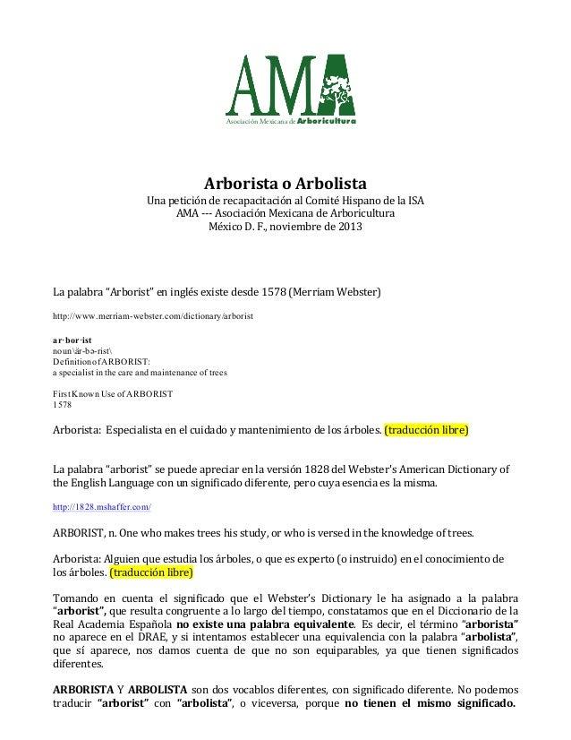Asociación Mexicana deArboricultura                Arborista  o  Arbolista   Una  petición  de  reca...