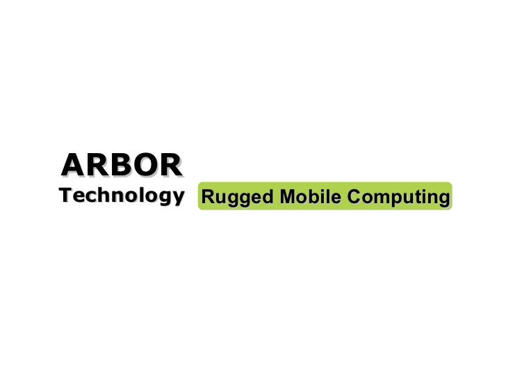 ARBOR Technology Rugged Mobile Computing