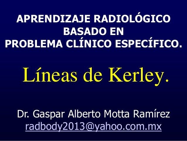 ARBPCE 2014 Lineas de Kerley Slide 2
