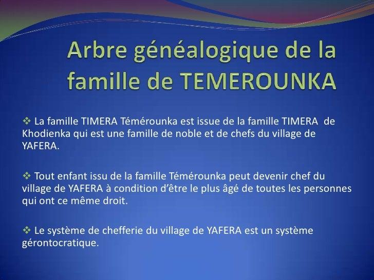  La famille TIMERA Témérounka est issue de la famille TIMERA deKhodienka qui est une famille de noble et de chefs du vill...