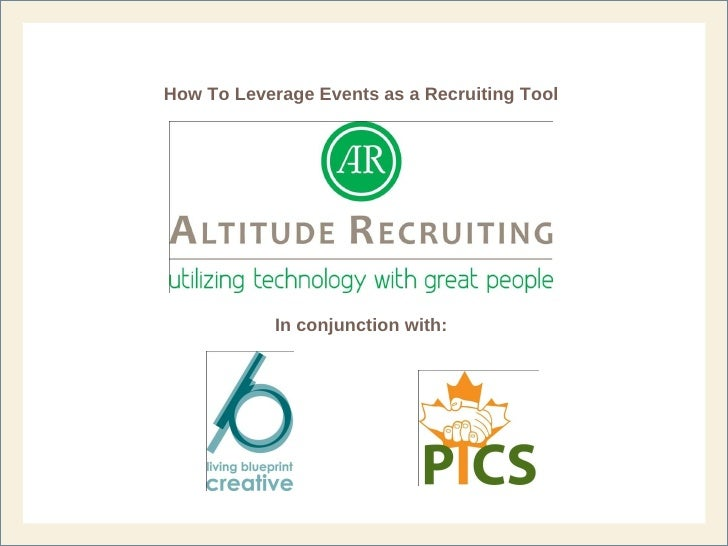 How To Leverage Events as a Recruiting Tool In conjunction with: