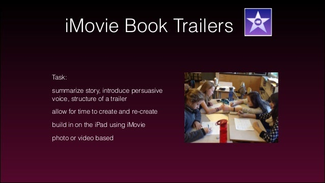 How To Make A Book Trailer On Imovie : Innovation education and technology
