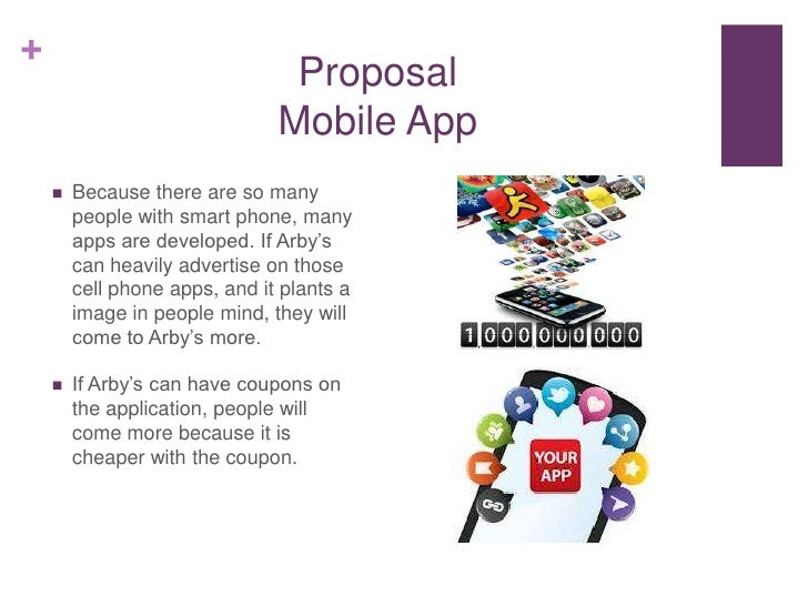 +                                Proposal                               Mobile App       Because there are so many       ...