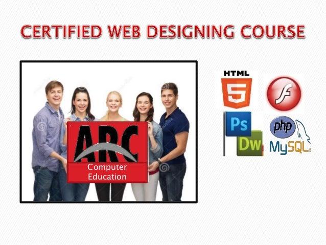 ARC WEB DESIGNING INSTITUTE | ISO Certified Web Designing Course Slide 2