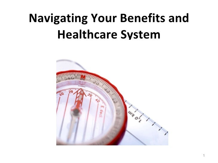 Navigating Your Benefits and Healthcare System