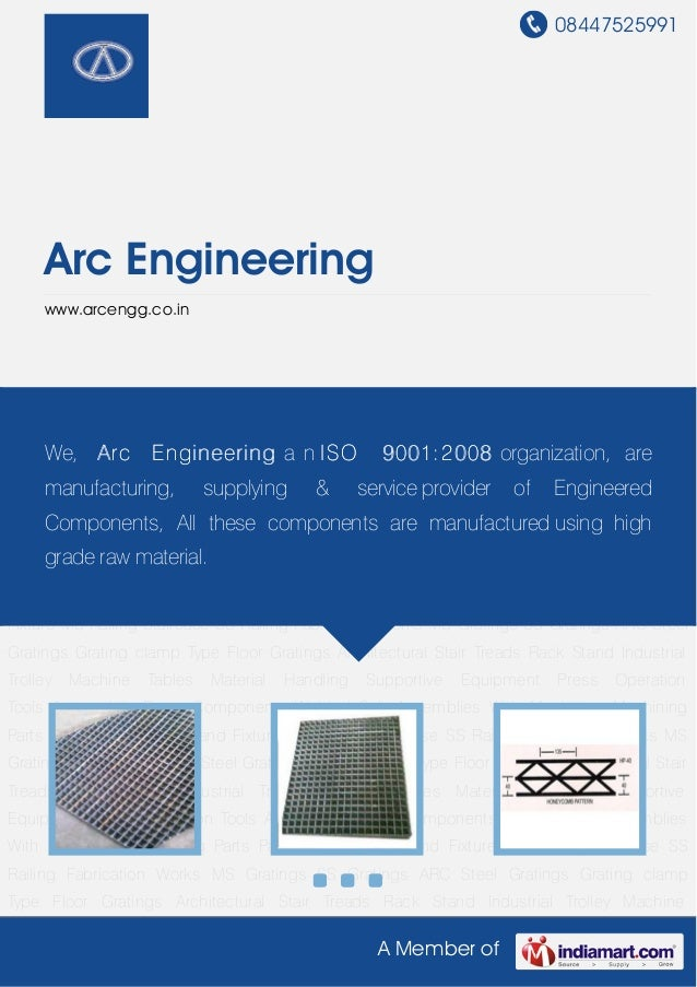 08447525991A Member ofArc Engineeringwww.arcengg.co.inMS Gratings SS Gratings ARC Steel Gratings Grating clamp Type Floor ...