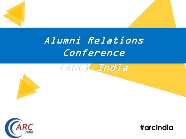 #arcindia Alumni Relations Conference (ARC) India