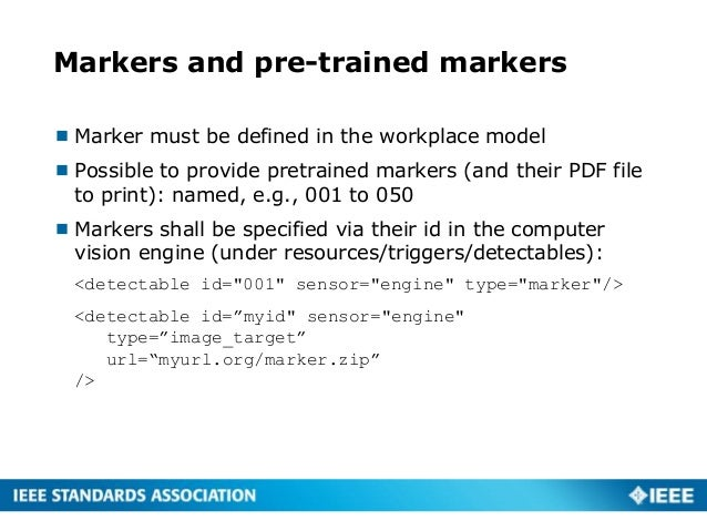 Markers and pre-trained markers  Marker must be defined in the workplace model  Possible to provide pretrained markers (...
