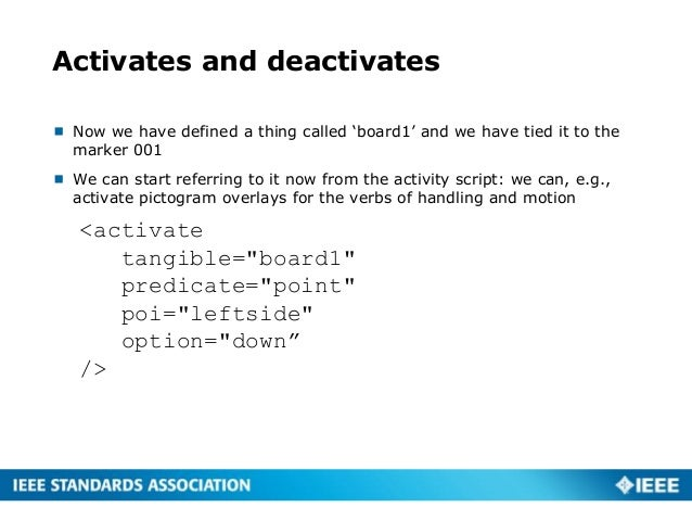 Activates and deactivates  Now we have defined a thing called 'board1' and we have tied it to the marker 001  We can sta...